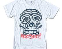 Voodoo T Shirt - American Apparel Tees for Men & Women - Skull, Skeleton, Voodoo