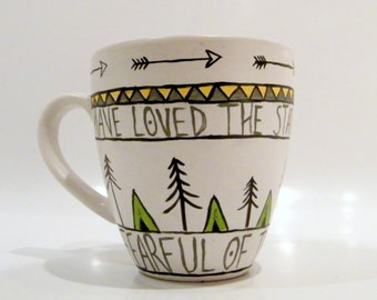 Quote Coffee Mug - I Have Loved the Stars too Fondly to be Fearful of the Night - Galileo Galilei - Tea - Gift - Camping - Tents - Trees