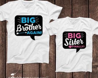 Big Brother Again Big Sister Finally Shirt Set of Two - Matching Brother Sister Shirts - Big Brother Big Sister Announcement Shirt