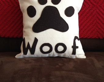 Dog Paw Pillow, 12 x 12 pillow, Woof Pillow, Dog Lover Pillow,  Gift for Dog Lover, Handmade pillow, paw pillow, housewarming gift,  wedding