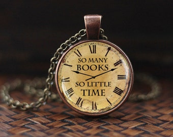 So Many Books necklace, Quote Pendant, So Many Books So Little Time pendant, Book jewelry, Book quote necklace, Zappa Quote Necklace