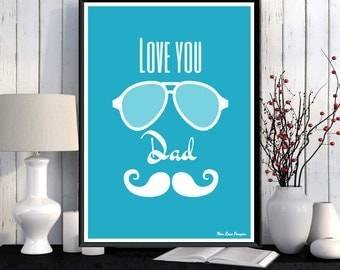 Father's day, Father's day gift, Father gift, Father's birthday, Love you dad, Love poster, Gift art, Wall art decor, Gift idea for my Dad