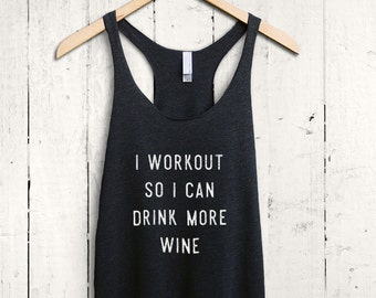 Drink More Wine Tank Top - funny wine shirt, womens wine tank, wine workout shirt, wine quote top, funny wine tank top, funny gymwear