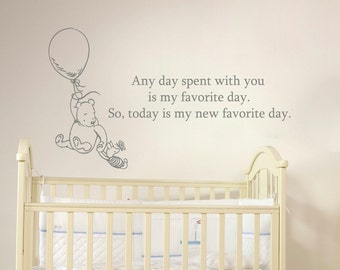 Winnie the Pooh Quote Wall Decal Vinyl Sticker Decals Quotes Any day spent with you is my favorite day...  Wall Decor Nursery Baby Room x61