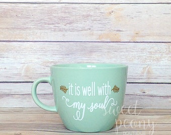 It Is Well With My Soul mug - Christian Hymn mug - gift idea - vinyl design - coffee mug - teal mug
