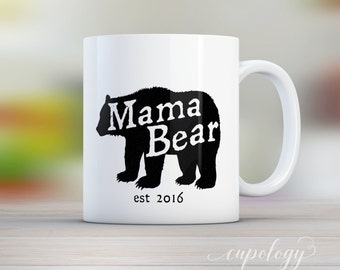 Mama Bear Mug, Bear Mug, Date Mug, Mother to Be, Coffee Mug, Tea Cup, Gift for Mom, Parents Gift, Mama, Baby Shower Gift, Gift from Kids