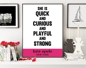 Kate Spade Quote, She Is Quick And Curious And Playful And Strong, Girl Boss, Boss Lady, Girls Room Decor, Office Decor, Nursery Wall Decor