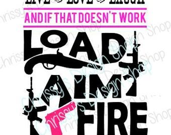 hunting svg file/ guns svg / live love laugh svg / svg file / pistol svg / AR svg / muzzle loader svg / redneck svg / viny crafts / templat