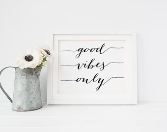 "PRINTABLE Art ""GOOD VIBES Only"" Print, Landscape Horizontal Black and White Home Decor, Inspirational Poster, Office Dorm Instant Download"