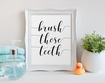 Bathroom Wall Art, Brush Those Teeth, Bathroom Print, Bathroom Decor, Bathroom Sign, Kids Bathroom Print, Black and White Cleaning Art