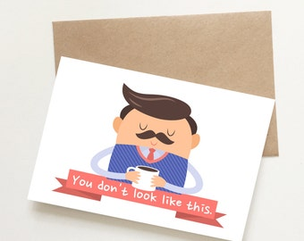 You don't look like this, fathers day card, funny cards, blank cards, recycled cards, cute, quirky, love, birthday