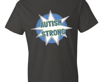AUTISM STRONG T-Shirt