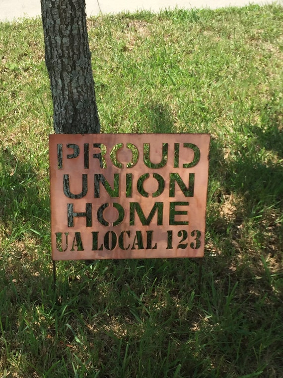 Proud Union Home lawn sign