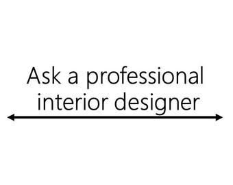E Design, Ask an interior designer, Design advice, interior design Q & A