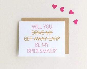 Will You Be My bridesmaid Card, Funny bridesmaid card SKU : FC116