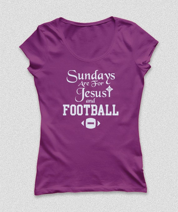 Sundays Are For Jesus and Football Womens Shirts S-XXL Available American Football shirt 2016