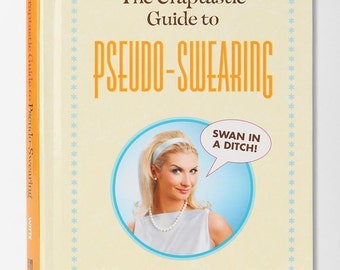 Signed copy of The Craptastic Guide to Pseudo-Swearing
