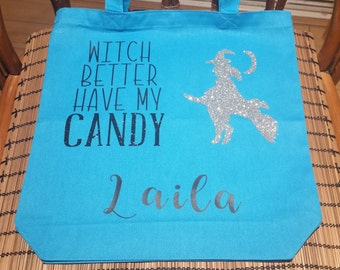 Totes - Witch Better Have My Candy Trick or Treat Tote (Halloween) (12x12)