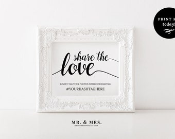 Share the Love Hashtag Sign, Editable Hashtag Sign, Tag Your Photos, Wedding Sign Template, Calligraphy, Wedding Printable, MAM202_16