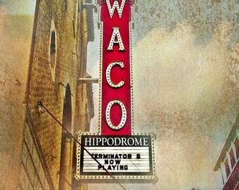 "Waco, Texas - ""Waco Hippodrome"" (Image is vertical)"