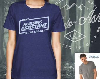 Best Nursing Assistant In The Galaxy Shirt Gift For Nursing Assistant RN CNA LPN Shirt