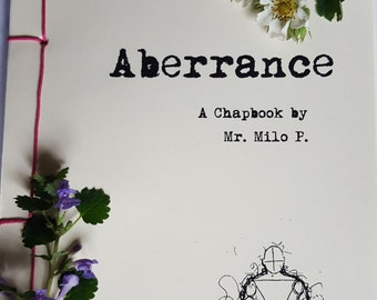 Aberrance - A Poetry Chapbook by Mr. Milo P.