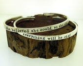 Custom Cuff Bracelet  -- Thick but Thin -- choose from upper or lowercase fonts --  put your message on the inside or outside --