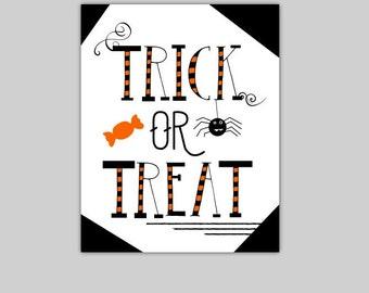 "Printable Trick Or Treat Sign Instant Download Halloween Decoration 8"" x 10"" Digital File DIY Halloween Typography Printable Wall Art JPEG"