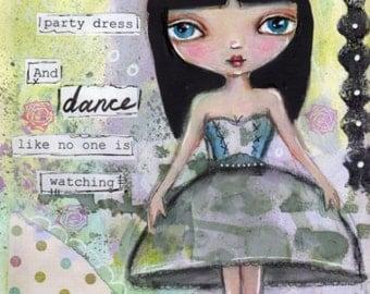 Inspirational Art, Children's Art, Big Eyed girl, Dance, home decor, Illustration, Cute art, PRINT