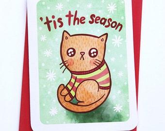 Tis the Season Cat Ugly Sweater Card - Holiday Card Cat Christmas card Holiday Greetings Season's Greetings Illustrated Holiday Card