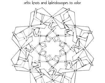 Coloring Book for adults,  PDF instant download, Art Deco Celtic Knots and Kaleidoscopes