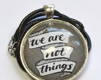 "Mad Max Fury Road ""We Are Not Things"" Pendant"