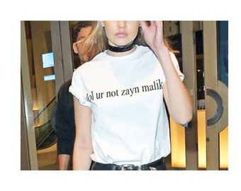 Tumblr Style lol ur not zayn malik Celebrity t-shirt