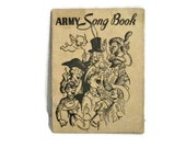Army Song Book - 1941 - Published by the Secretary of War - World War II