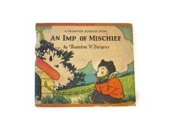 An Imp of Mischief - Thorton Burgess - 1929 - il. by Nina Jordan - Cubby Bear book