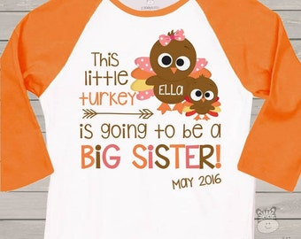 Thanksgiving Big Sister Shirt,  Thanksgiving Pregnancy Announcement Shirt, Big Sister Announcement Shirt, Turkey Big Sister Shirt