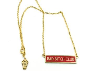 Bad Bitch Club Hard Enamel Necklace