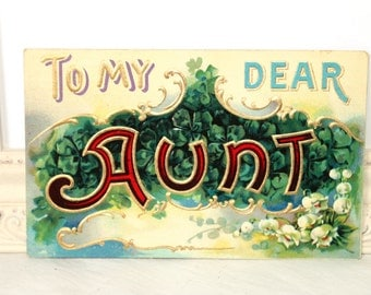 """Vintage Postcard, Vintage Card, Vintage Greeting, """"To My Dear Aunt"""", Large Letters, Green Clovers, Shamrocks, White Lily of the Valley, 1909"""