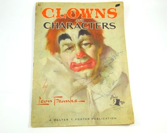 Leon Franks Autographed Clowns and Characters Art Instruction Book