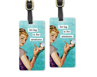 Jet Lag Sassy Retro Woman Metal Luggage Tag Set Printed Personalized Custom Info On Back , 2 Tags Choice of Straps