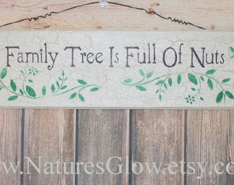 Family Tree Sign, My Family Tree, Family Tree Decor,  Full of Nuts, Family Wood Sign, Family Quotes, Rustic Wooden Sign, Wall Sign Decor