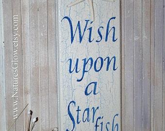 Starfish Sign - Wish Upon a Starfish - Tropical Sign - Nautical Decor - Wooden Sign - Coastal Decor - Beach House Decor - Starfish Decor