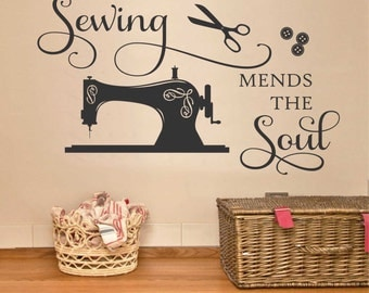Sewing Mends the Soul Seamstress Quote, Sewing Room Decal, Vinyl Wall Lettering, Vinyl Wall Decals, Vinyl Decals, Vinyl Letters, Wall Quotes