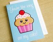 You're The Icing On My Cake Greeting Card fun food cupcake love valentine's day Valentine's day