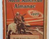 The North American Almanac 1925, Wolff Wilson Drug Co, St. Louis, Illustrated, The Aristocrat of Almanacs