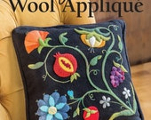 Wool Applique Book, Gorgeous Wool Applique, Dimension Applique, Full Size Patterns, Deborah Gale Tirico