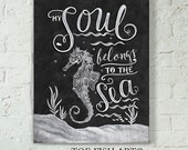 My Soul Belongs to the Sea Beach Art Wooden Chalk Art - Hand Lettered  Word Art Wood Wall Decor Sign