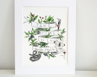 Take Time To Look Georgia O'Keefe Quote - Watercolor Print