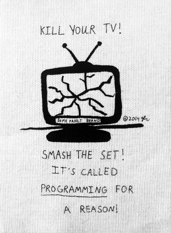 Art Punk Patches Punk Patch Print DIY Crust Smash TV Television Counterculture Anti Corporate End Brainwashing Wake Up Small Cloth Patch