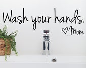 Wall Decals - Stickers - Wall Art- Wall Decor - Wash your hands sign - Wash hands sign - Bathroom Wall Decals - Wall Stickers - Decal
